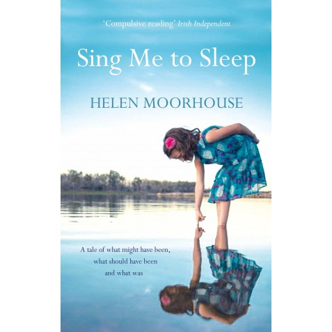 Sing me to Sleep - Helen Moorhouse