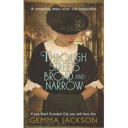 Through Streets Broad and Narrow - Gemma Jackson