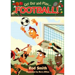 Get Out and Play... Football-Rod Smith