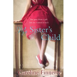 My Sister's Child - Caroline Finnerty