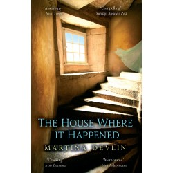 6. The House Where It Happened - Martina Devlin