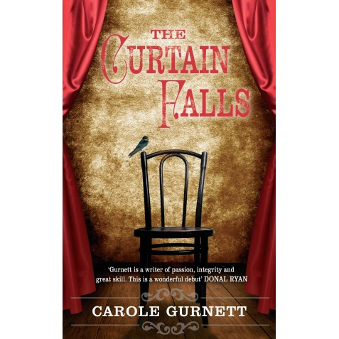 The Curtain Falls - Carole Gurnett