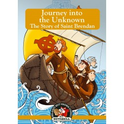 Journey into the Unknown - The Story of Saint Brendan - In a Nutshell