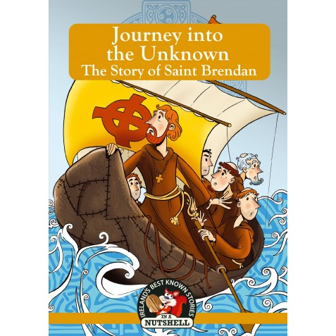 No. 17 Irish Myths & Legends - Journey into the Unknown - The Story of Saint Brendan
