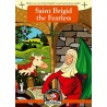 No. 15 Irish Myths & Legends - Saint Brigid the Fearless
