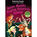 Queen Maebh's Raging Return to Galway - Patricia Forde