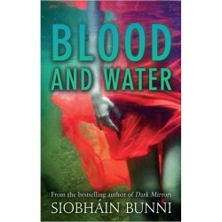 Blood and Water - Siobháin Bunni
