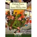 Padraig Pearse and the Easter Rising 1916