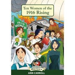 The Women of the 1916 Easter Rising