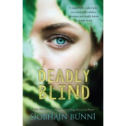 Deadly Blind - Siobhain Bunni