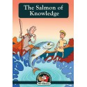 The Salmon of Knowledge - (Irish Myths & Legends Book 4)
