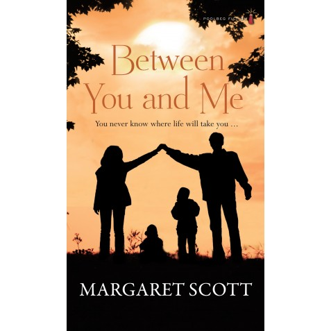 Between You and Me - Margaret Scott