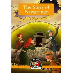 The Story of Newgrange - (Irish Myths & Legends Book 5)