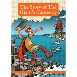 The Story of the Giant's Causeway - ( Irish Myths & Legends Book 6)