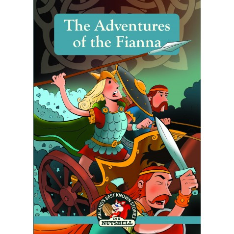The Adventures of the Fianna (Irish Myths & Legends Book 12)