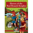 No. 11 Irish Myths & Legends - Heroes of The Red Branch Knights