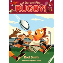 Get Out and Play Rugby - Rod Smith