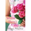 Where There's a Will - Mary Malone