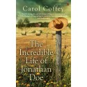 The Incredible Life of Jonathan Doe - Carol Coffey
