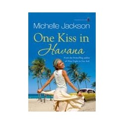 One Kiss in Havana - Michelle Jackson