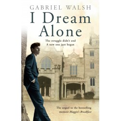 I Dream Alone - Gabriel Walsh