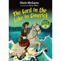 The Lord in the Lake in Limerick - Oisín McGann