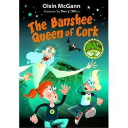 The Banshee Queen of Cork - Oisín McGann