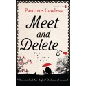 Meet and Delete - Pauline Lawless