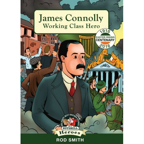James Connolly - Working Class Hero 1916
