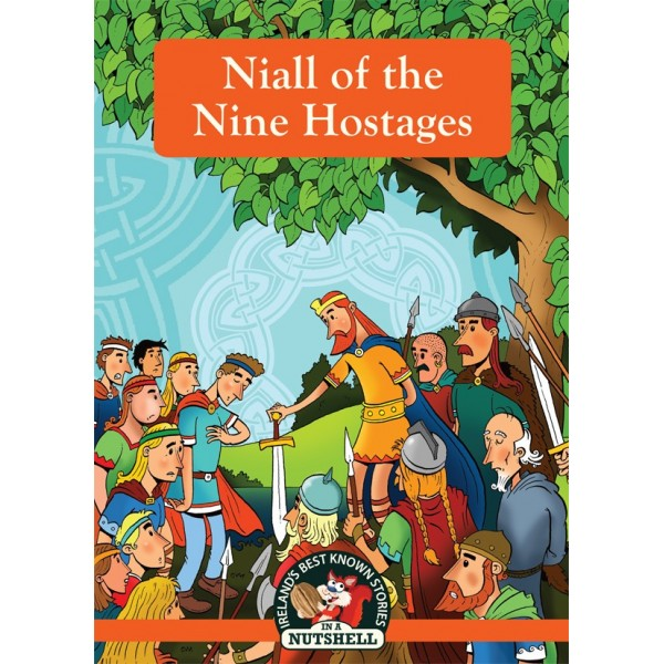 No  19 Irish Myths & Legends - Niall of the Nine Hostages