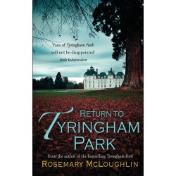 Return to Tyringham Park - Rosemary McLoughlin