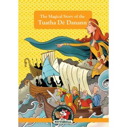The Magical Story of the Tuatha De Danann