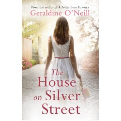 The House on Silver Street - Geraldine O'Neill