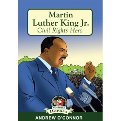 Martin Luther King Jr. - Civil Rights Hero - Andrew O'Connor