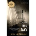 Ever this Day - Helen Moorhouse