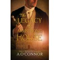 The Legacy of Armstrong House - A. O'Connor