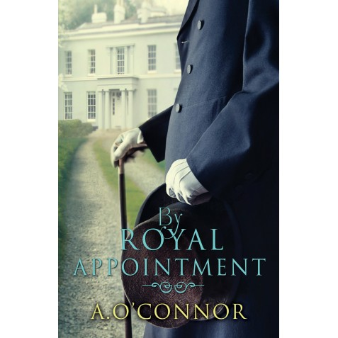 By Royal Appointment - A.O'Connor