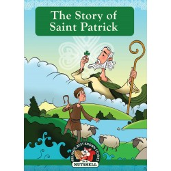 The Story of Saint Patrick - (Irish Myths & Legends Series Book 3)