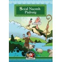 Sceal Naomh Padraig - Irish Edition