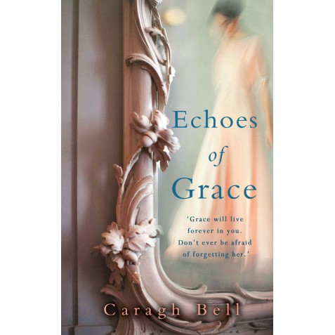 Echoes of Grace - Caragh Bell
