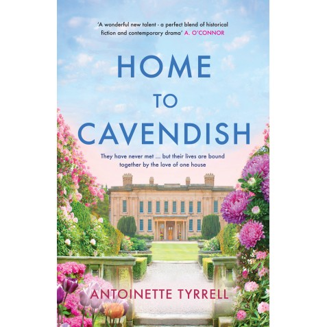 Home to Cavendish - Antoinette Tyrrell