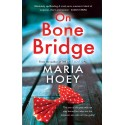 On Bone Bridge - Maria Hoey